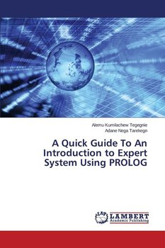 A Quick Guide To An Introduction to Expert System Using PROLOG-Kumilachew Tegegnie Alemu