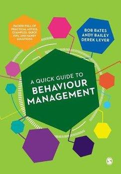 A Quick Guide to Behaviour Management-Bates Bob