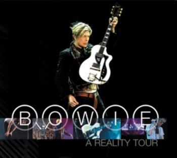 A Reality Tour - Bowie David