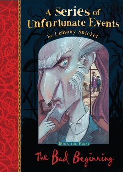 A Series of Unfortunate Events 01. The Bad Beginning - Snicket Lemony