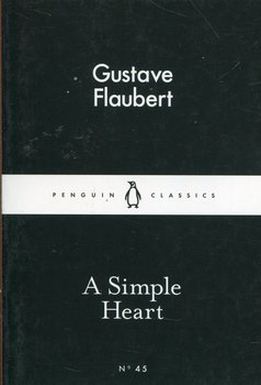 A simple heart - Flaubert Gustave