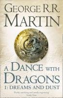 A Song of Ice and Fire 05.1. A Dance with Dragons - Dreams and Dust-Martin George R. R.