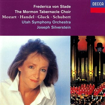 A Song of Thanksgiving-Frederica von Stade, The Mormon Tabernacle Choir, Utah Symphony Orchestra, Joseph Silverstein