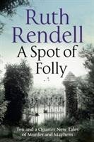 A Spot of Folly-Rendell Ruth