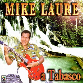 A Tabasco-Mike Laure