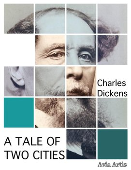 A Tale of Two Cities-Dickens Charles