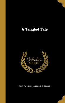 A Tangled Tale-Carroll Lewis