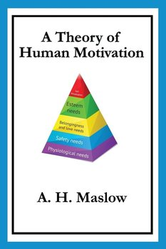 a theory of human motivation summary The theory as described, the main thesis of the theory of human motivation is that all human needs can be arranged into a hierarchy of pre-potency, where the appearance of a certain need is connected to the satisfaction of the other, more pre-potent needs the author proposes a five-level hierarchy.