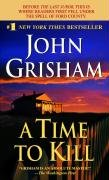 A Time to Kill - Grisham John