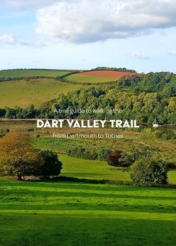 A trail guide to walking the Dart Valley Trail-Arnold Matthew