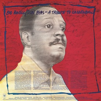A Tribute To Cannonball-Bud Powell & Don Byas