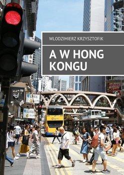 AwHong Kongu-Krzysztofik Włodzimierz