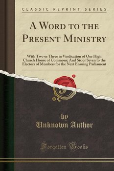 A Word to the Present Ministry-Author Unknown