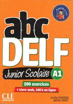 ABC Delf. Junior Scolaire A1. Książka + DVD + zawartość online-Chapiro Lucile, Payet Adrien