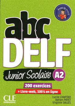 ABC DELF. Junior Scolaire A2. Książka + DVD + zawartość online-Chapiro Lucile, Payet Adrien, Salles Virginie