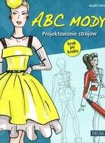 ABC mody. Projektowanie strojów krok po kroku