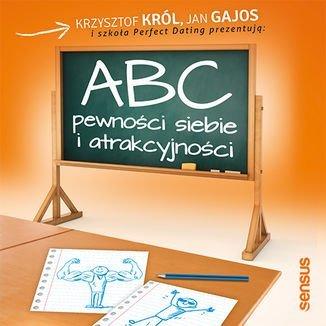 ABC pewności siebie i atrakcyjności-Król Krzysztof, Gajos Jan