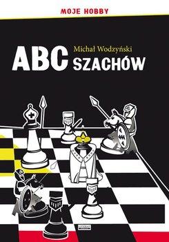 ABC szachów - Wodzyński Michał