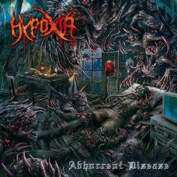 Abhorrent Disease-Hypoxia