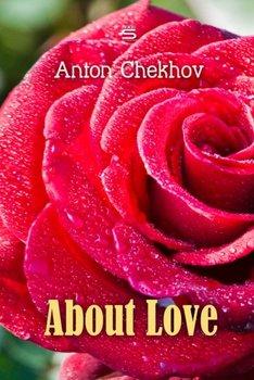 About Love-Chekhov Anton