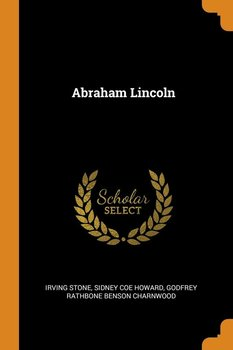Abraham Lincoln - Stone Irving
