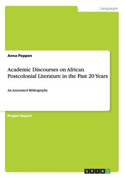 Academic Discourses on African Postcolonial Literature in the Past 20 Years-Poppen Anna