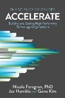 Accelerate-Humble Jez, Forsgren Nicole, Kim Gene