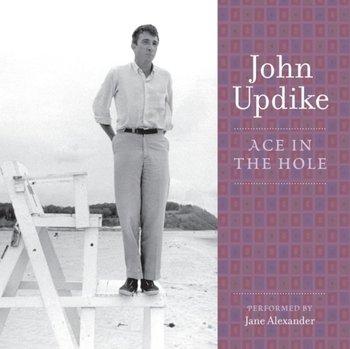 Ace in the Hole-Updike John