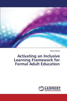 Activating an Inclusive Learning Framework for Formal Adult Education-Kamel Rami