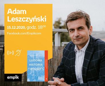 Adam Leszczyński – Premiera online