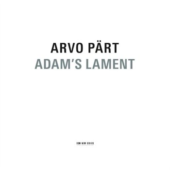 Adam's Lament - Latvian Radio Choir, Vox Clamantis, Estonian Chamber Choir, Tallinn Chamber Orchestra