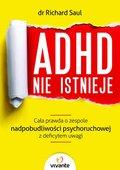 ADHD nie istnieje. Ca?a prawda o zespole ...