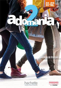 Adomania 2. Podręcznik + CD-Brillant C., Celine Himber