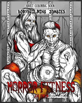 Adult Coloring Book Horror Fitness-Shah A.M.