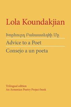 Advice to a Poet-Koundakjian R.H. Lola