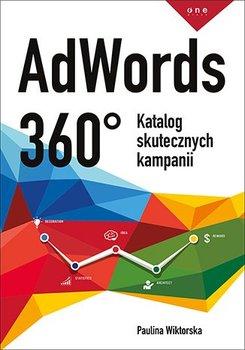 AdWords 360°. Katalog skutecznych kampanii                      (ebook)