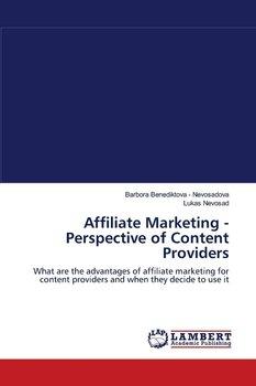 Affiliate Marketing - Perspective of Content Providers-Benediktova - Nevosadova Barbora