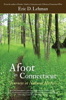 Afoot in Connecticut-Lehman Eric D.