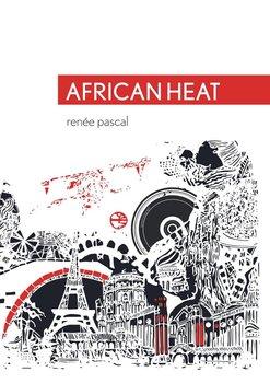 African Heat-Pascal Renee