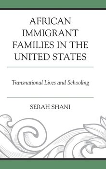 African Immigrant Families in the United States-Shani Serah