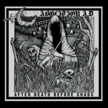 After Death Before Chaos - Abolition A.D.
