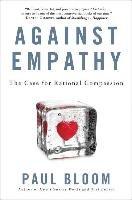 Against Empathy-Bloom Paul