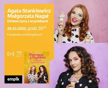 Agata Stankiewicz i Małgorzata Nagat (Dziewczyny z wypiekami)  – Premiera online