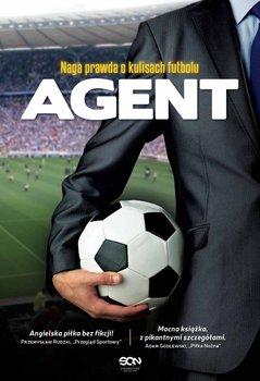 Agent. Naga prawda o kulisach futbolu                      (ebook)
