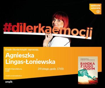 Agnieszka Lingas-Łoniewska | Empik Manufaktura