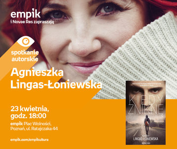 Agnieszka Lingas - Łoniewska | Empik Plac Wolności