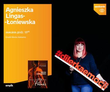 Agnieszka Lingas-Łoniewska | Empik Silesia