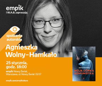 Agnieszka Wolny-Hamkało | Empik Nowy Świat
