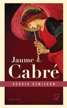 Agonia dźwięków-Cabre Jaume