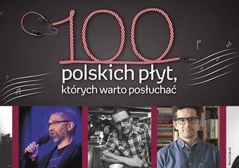 Akcja 100 polskich płyt - poznaj nasze Jury